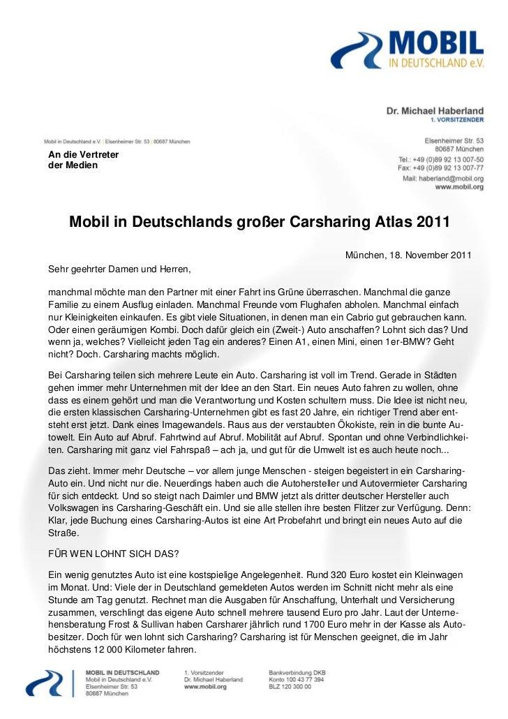 An die Vertreterder Medien     Mobil in Deutschlands großer Carsharing Atlas 2011                                         ...