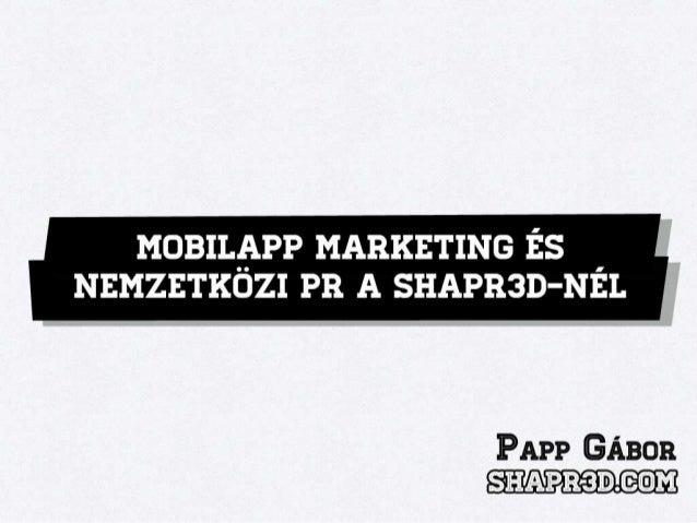 Mobilapp marketing és nemzetközi PR a Shapr3D-nél
