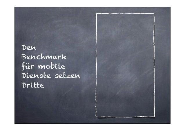 Den Benchmark für mobile Dienste setzen Dritte