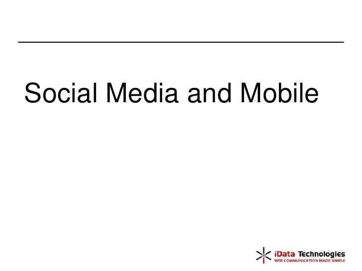 Social Media and Mobile<br />