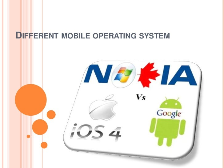 DIFFERENT MOBILE OPERATING SYSTEM