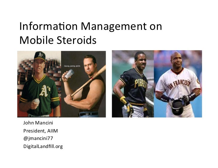 Informa(on	  Management	  on	  Mobile	  Steroids	  John	  Mancini	  President,	  AIIM	  @jmancini77	  DigitalLandfill.org