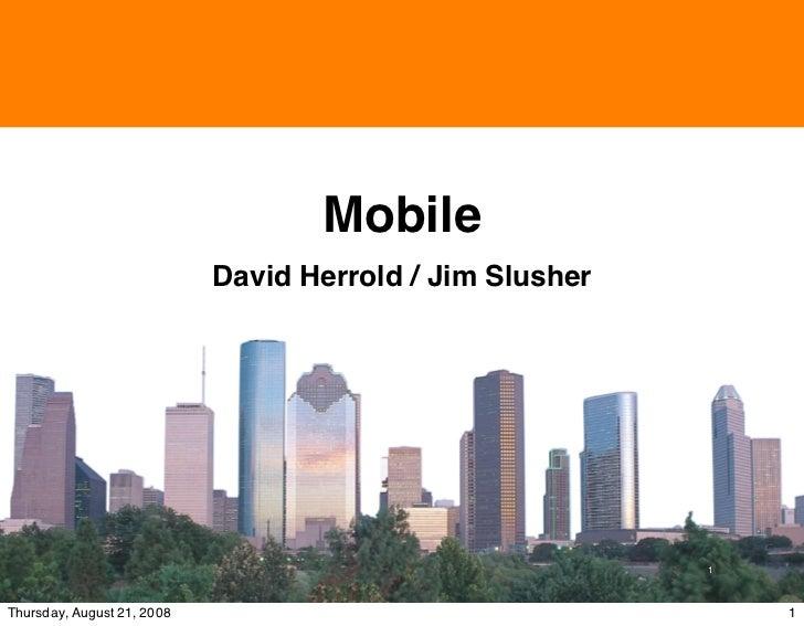 Sponsored by                                            Mobile                             David Herrold / Jim Slusher    ...