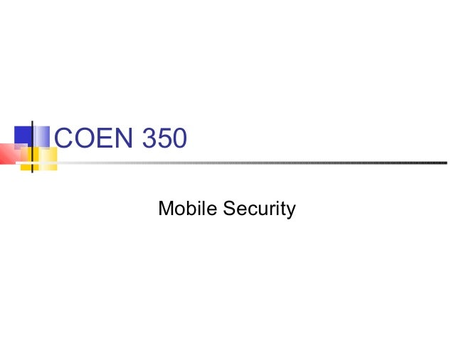COEN 350 Mobile Security