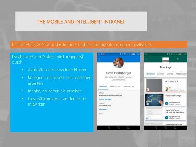 In SharePoint 2016 wird das Intranet mobiler, intelligenter und personalisierter. Das Intranet der Nutzer wird angepasst d...