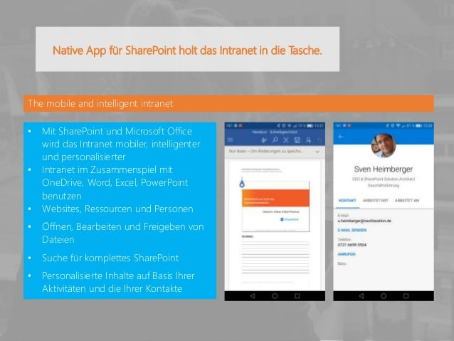 The mobile and intelligent intranet • Mit SharePoint und Microsoft Office wird das Intranet mobiler, intelligenter und per...