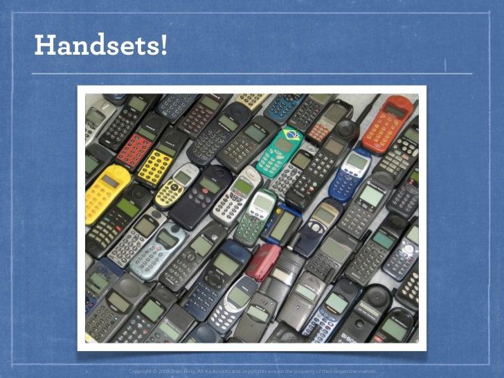 Handsets!                                                                                                                 ...