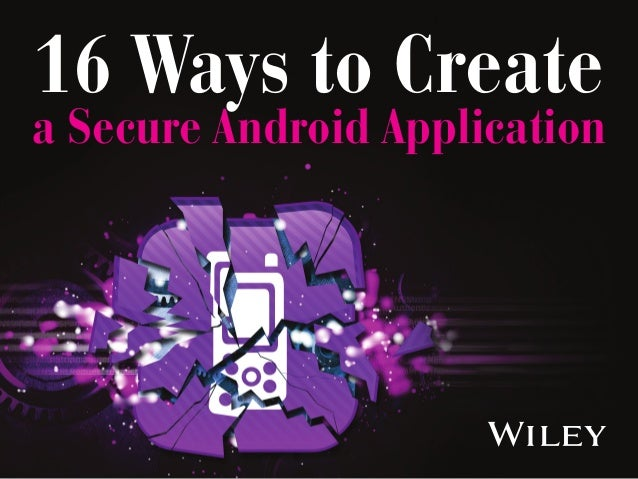 16 Ways to Create a Secure Android Application
