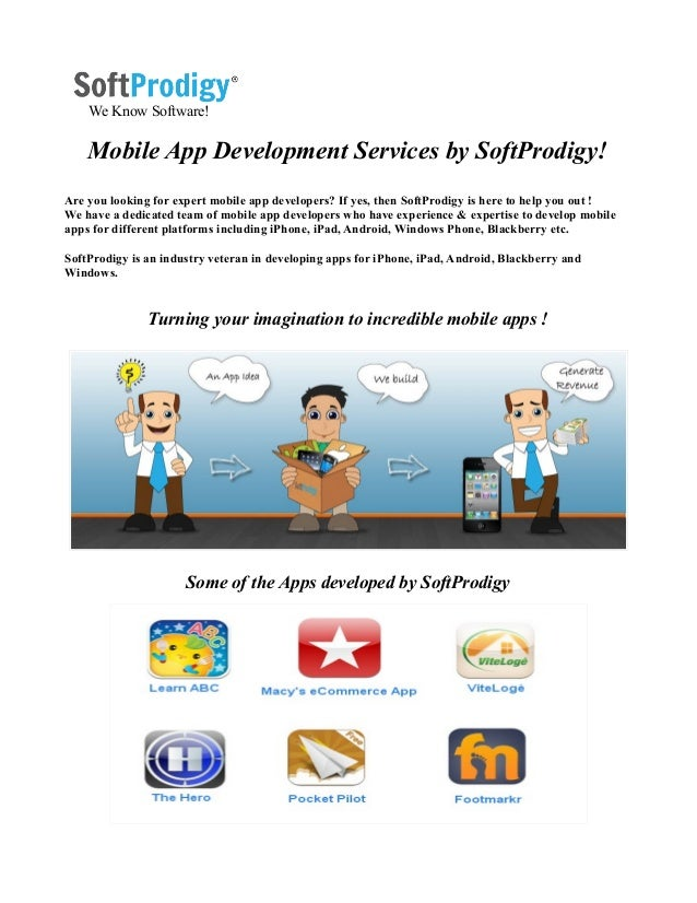 We Know Software!    Mobile App Development Services by SoftProdigy!Are you looking for expert mobile app developers? If y...