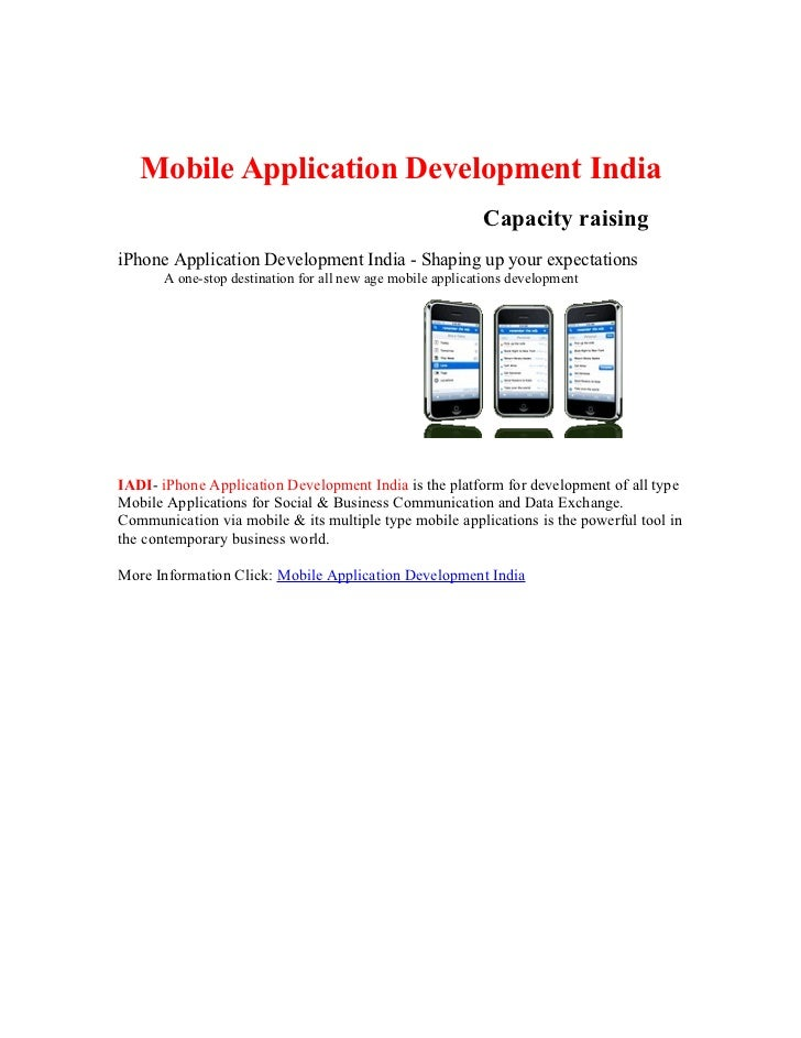 Mobile Application Development India                                                             Capacity raising iPhone A...