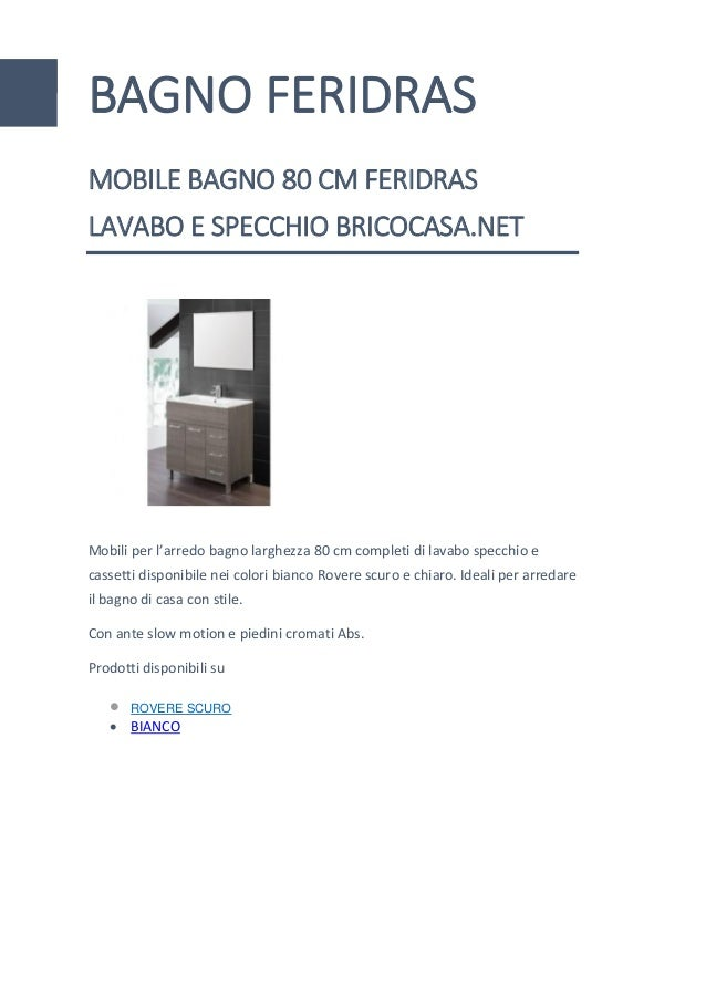 Arredo Bagno Feridras.Mobile Bagno 80 Cm Feridras