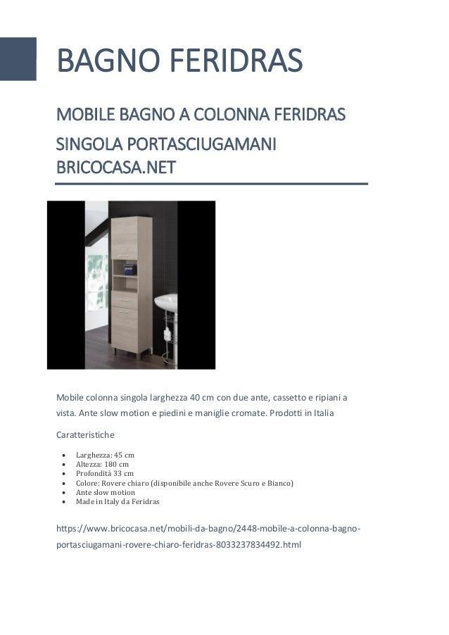 Mobili Bagno Brico Casa.Mobile Bagno A Colonna Porta Asciugamani Rovere Bianco Feridras