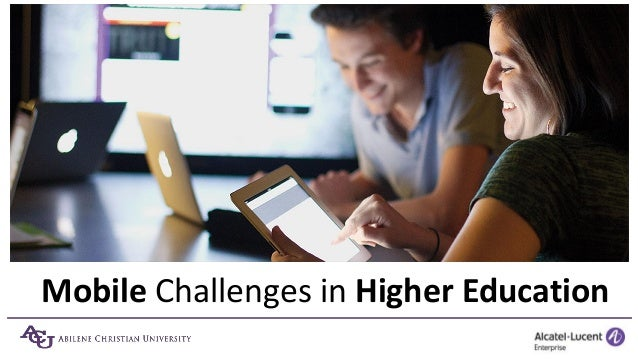 Mobile Challenges in Higher Education