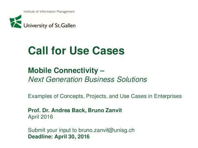 Call for Use Cases Mobile Connectivity – Next Generation Business Solutions Examples of Concepts, Projects, and Use Cases ...