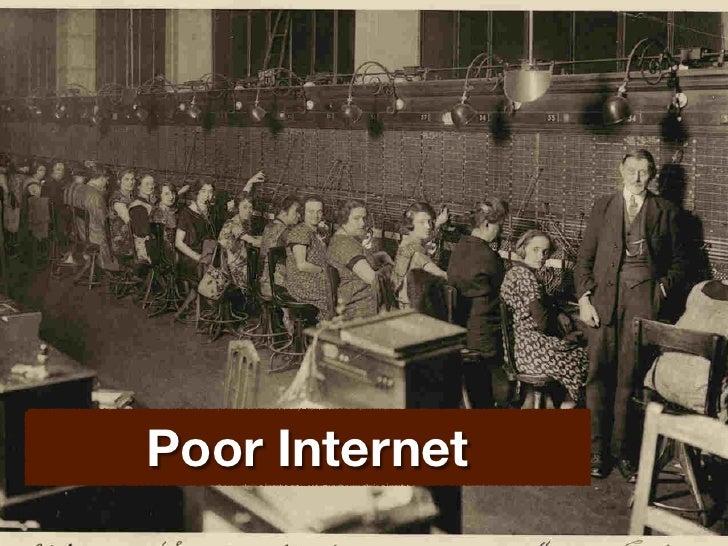 Poor Internet