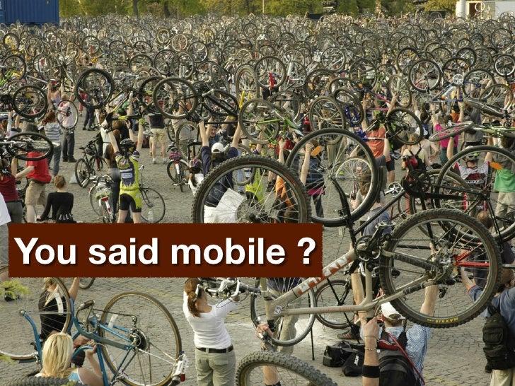 You said mobile ?