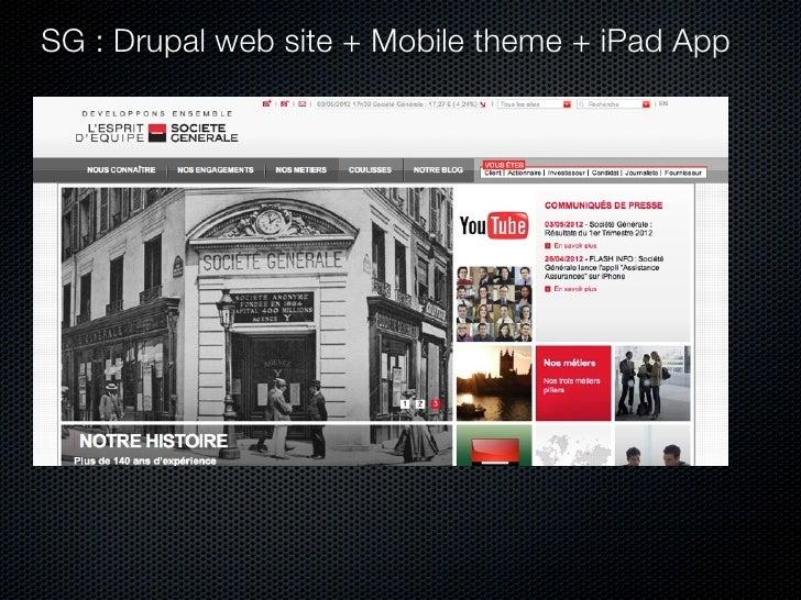 SG : Drupal web site + Mobile theme + iPad App