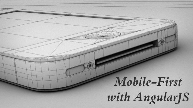 Mobile-First with AngularJS