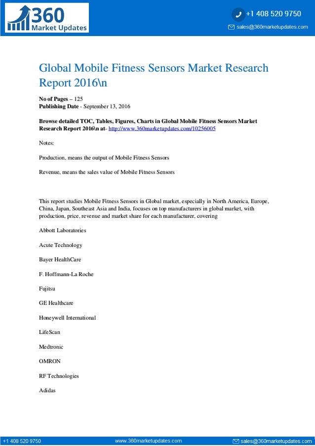 Global Mobile Fitness Sensors Market ResearchGlobal Mobile Fitness Sensors Market Research Report 2016nReport 2016n No of ...