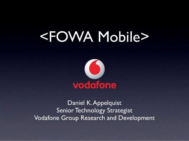 Mobile FOWA Vodafone