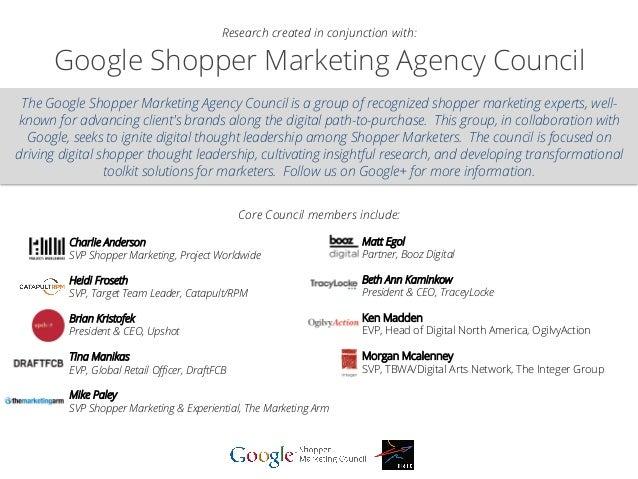Google Shopper Marketing Agency Council The Google Shopper Marketing Agency Council is a group of recognized shopper marke...