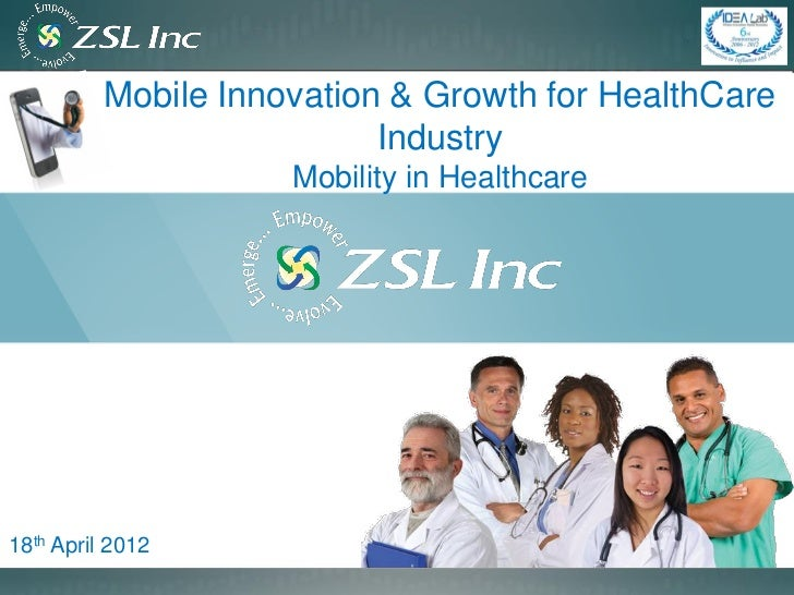 Mobile Innovation & Growth for HealthCare                           Industry                     Mobility in Healthcare18t...