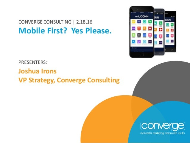 Mobile First? Yes, Please