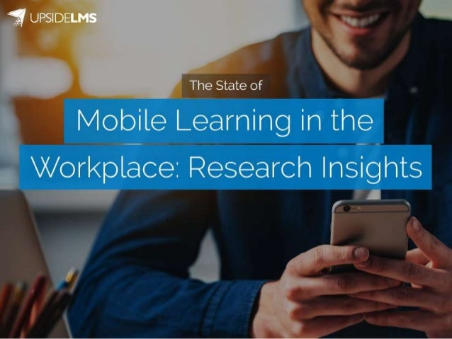 Mobile Learning in the Workplace