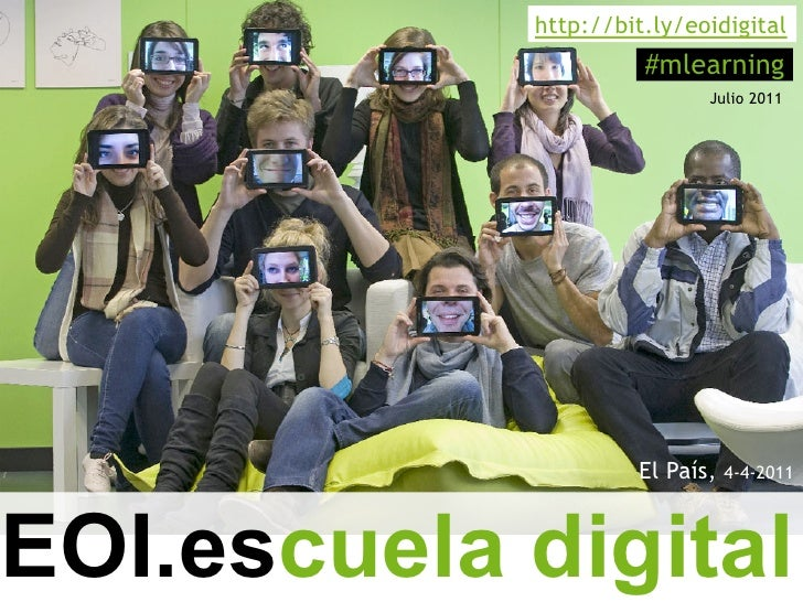 http://bit.ly/eoidigital                      #mlearning                            Julio 2011                     El País...