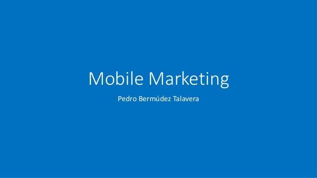 Mobile Marketing Pedro Bermúdez Talavera