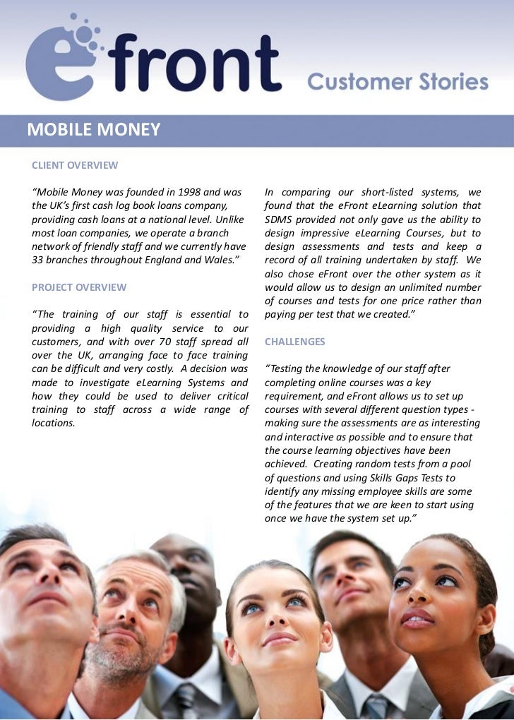 "MOBILE MONEYCLIENT OVERVIEW""Mobile Money was founded in 1998 and was          In comparing our short-listed systems, wethe..."