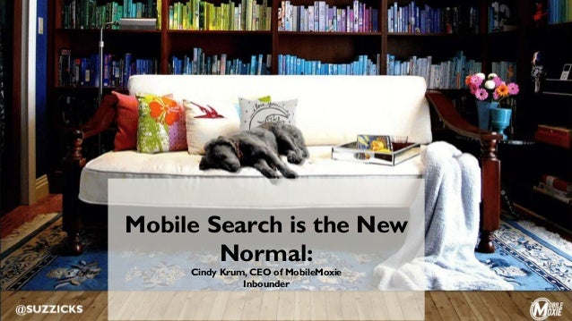 Mobile Search is the New Normal: Cindy Krum, CEO of MobileMoxie Inbounder