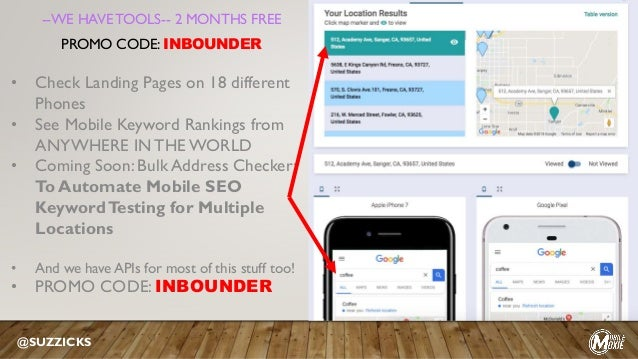 • Check Landing Pages on 18 different Phones • See Mobile Keyword Rankings from ANYWHERE INTHE WORLD • Coming Soon: Bulk A...