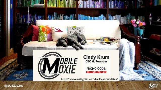Cindy Krum CEO & Founder PROMO CODE: INBOUNDER @SUZZICKS https://www.instagram.com/barkleys.pupdates/