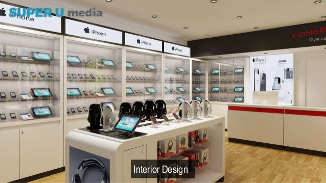 Super U Project Fonebox Mobile Phone Shop Interior Design