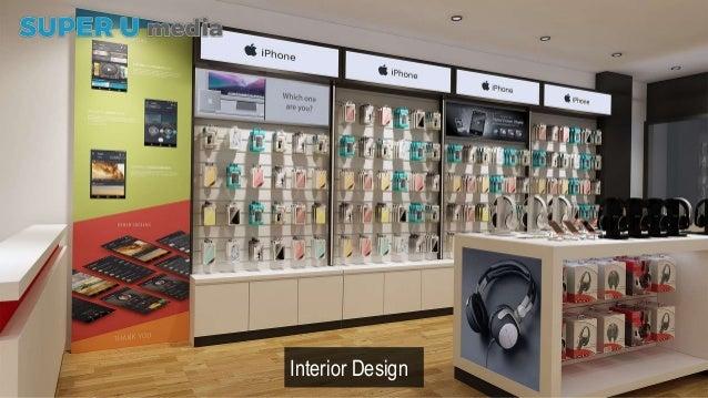 Super u project fonebox mobile phone shop interior design for Mobel onlineshop design