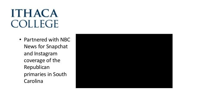 • Partnered with NBC News for Snapchat and Instagram coverage of the Republican primaries in South Carolina