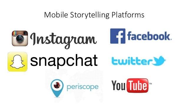 Mobile Storytelling Platforms