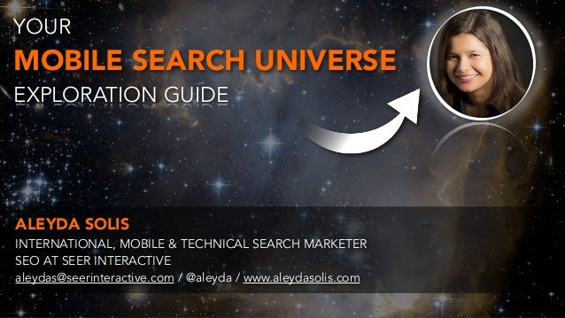 The Mobile Search Universe by @aleyda at #SMXMuenchen  Slide 2