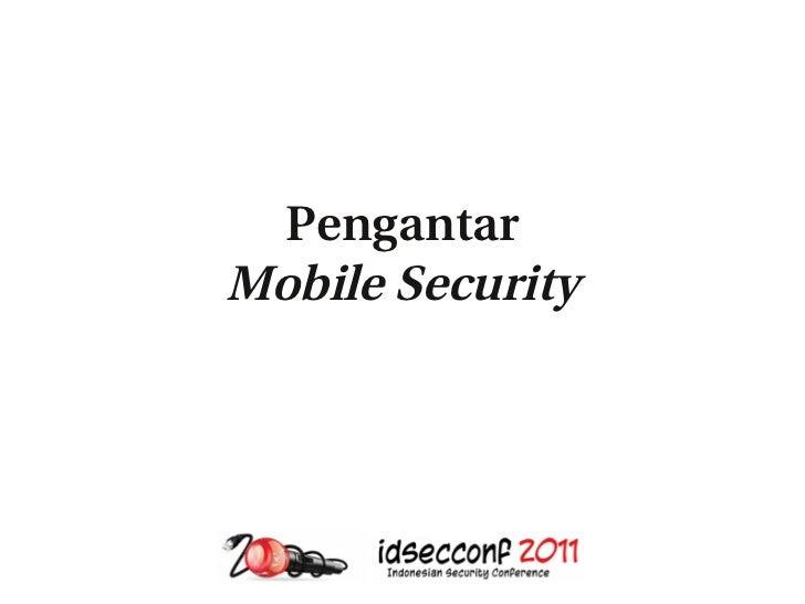 PengantarMobile Security