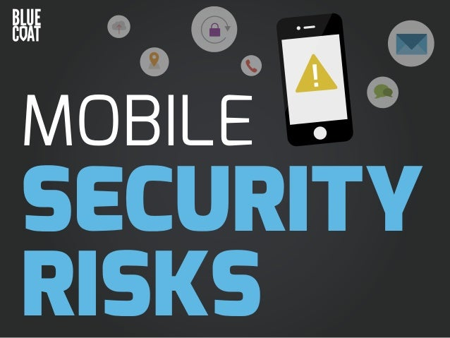 MOBILE  SECURITY RISKS
