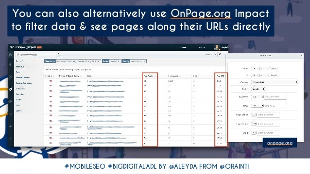 #MOBILESEO #BIGDIGITALADL BY @ALEYDA FROM @ORAINTI You can also alternatively use OnPage.org Impact to filter data & see p...