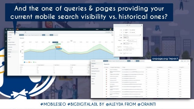 #MOBILESEO #BIGDIGITALADL BY @ALEYDA FROM @ORAINTI And the one of queries & pages providing your current mobile search vis...