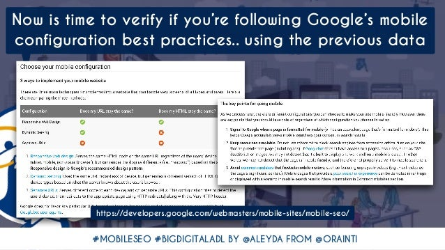 #MOBILESEO #BIGDIGITALADL BY @ALEYDA FROM @ORAINTI Now is time to verify if you're following Google's mobile configuration...