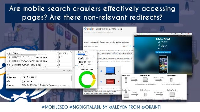 #MOBILESEO #BIGDIGITALADL BY @ALEYDA FROM @ORAINTI Are mobile search crawlers effectively accessing pages? Are there non-r...