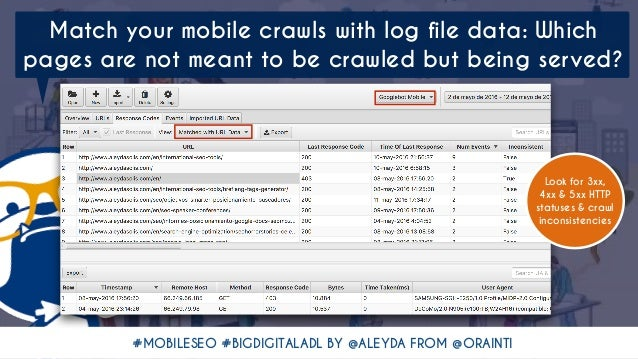 #MOBILESEO #BIGDIGITALADL BY @ALEYDA FROM @ORAINTI Match your mobile crawls with log file data: Which pages are not meant ...