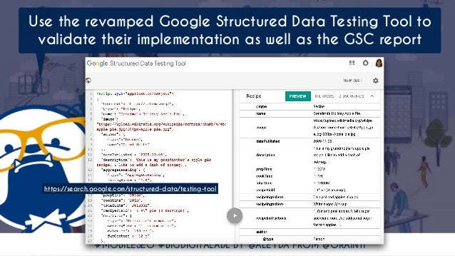 #MOBILESEO #BIGDIGITALADL BY @ALEYDA FROM @ORAINTI Use the revamped Google Structured Data Testing Tool to validate their ...