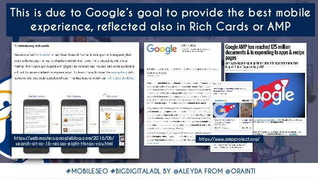 #MOBILESEO #BIGDIGITALADL BY @ALEYDA FROM @ORAINTI This is due to Google's goal to provide the best mobile experience, ref...
