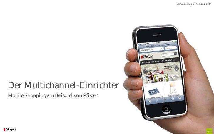 Christian Hug, Jonathan BauerDer Multichannel-EinrichterMobile Shopping am Beispiel von Pfister