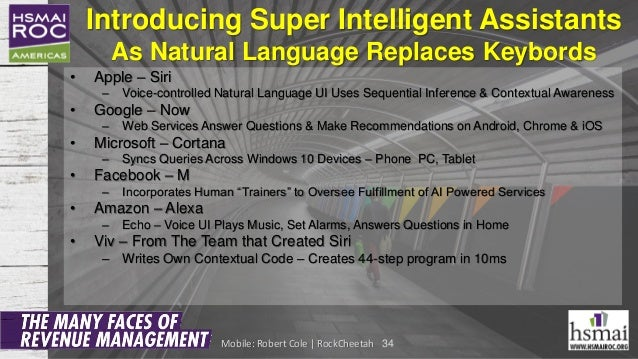 Introducing Super Intelligent Assistants As Natural Language Replaces Keybords • Apple – Siri – Voice-controlled Natural L...